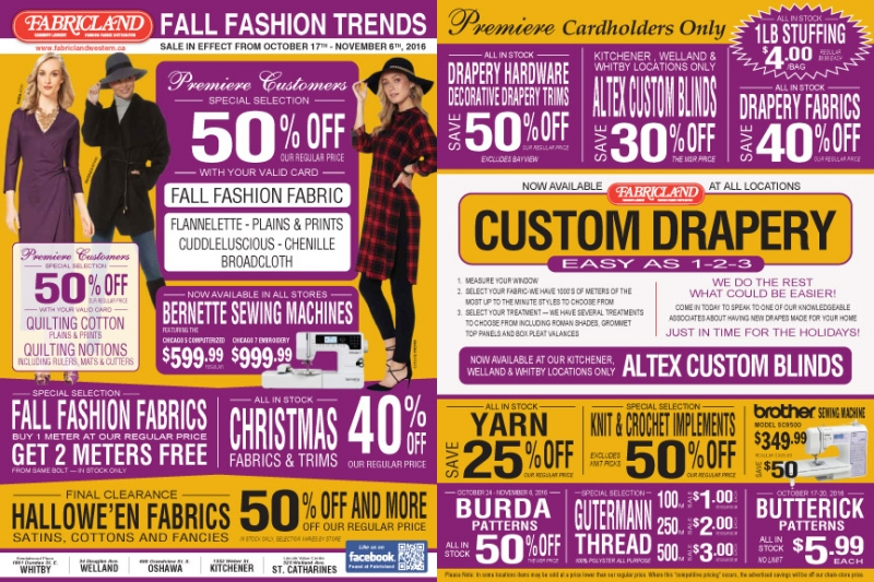 Fabricland sale Fall Fashion Flyer 2016 now on. Call your nearest location for more details.