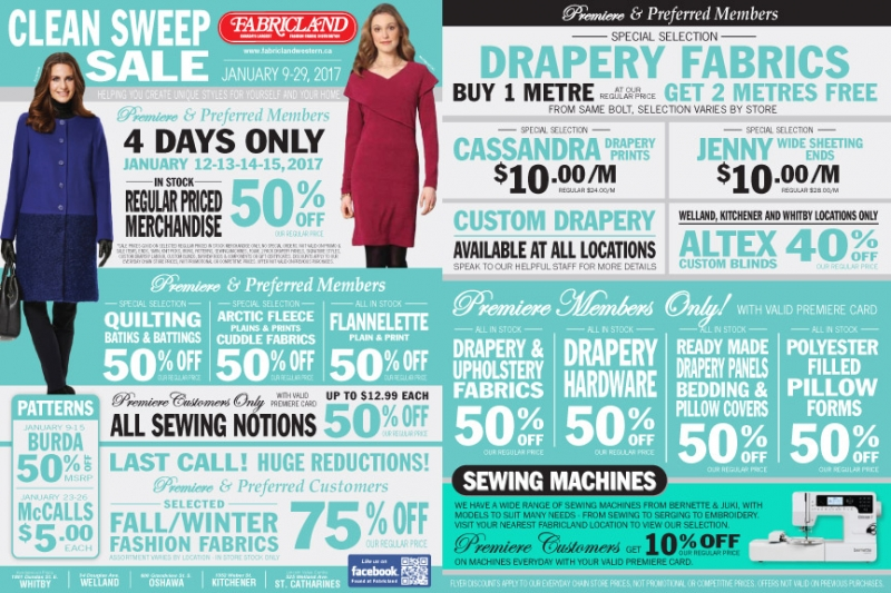 Fabricland sale Clean sweep flyer Jan 2017 now on. Call your nearest location for more details.