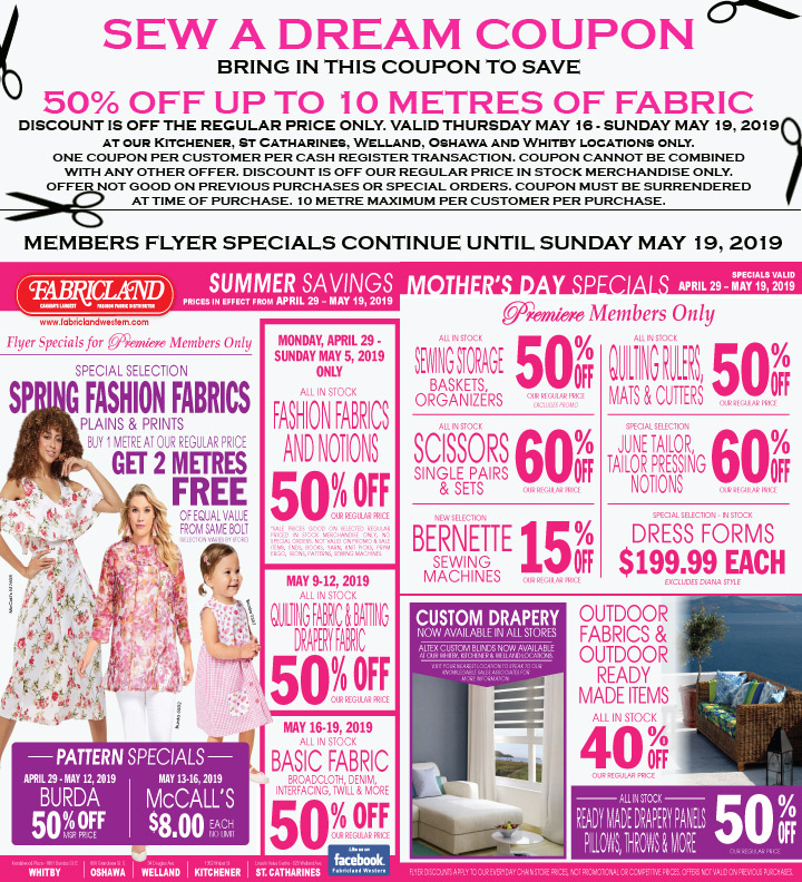 Fabricland sale May 2019 Premiere flyer now on. Call your nearest location for more details.